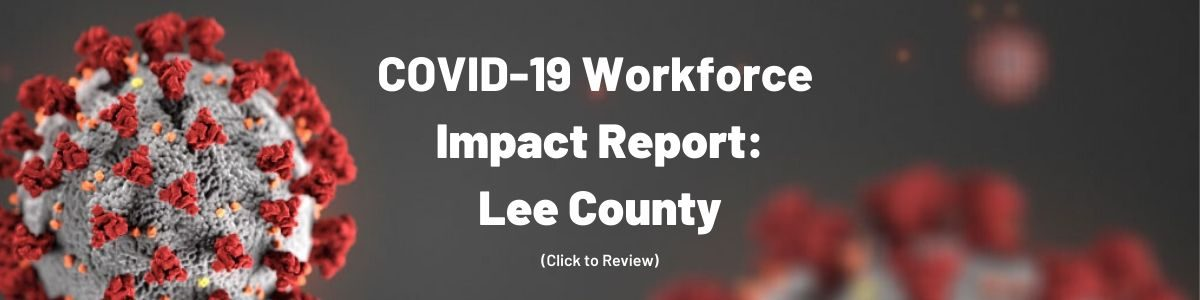COVID-19 Workforce Impact Report: Lee County
