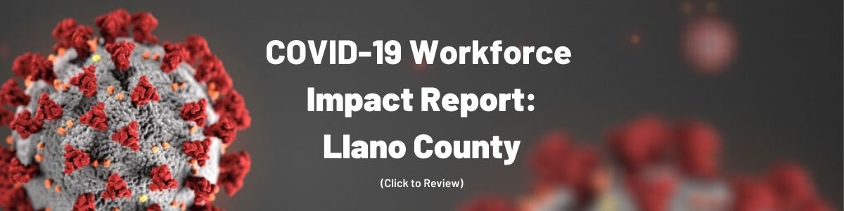 COVID-19 Workforce Impact Report: Llano County