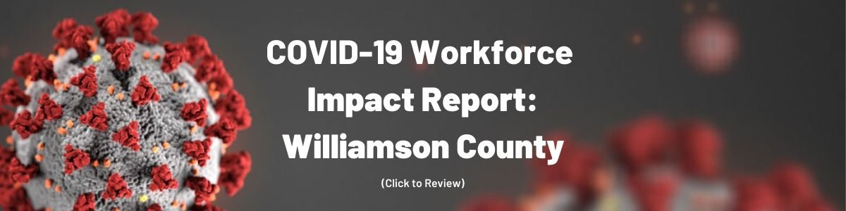 COVID-19 Workforce Impact Report: Williamson County