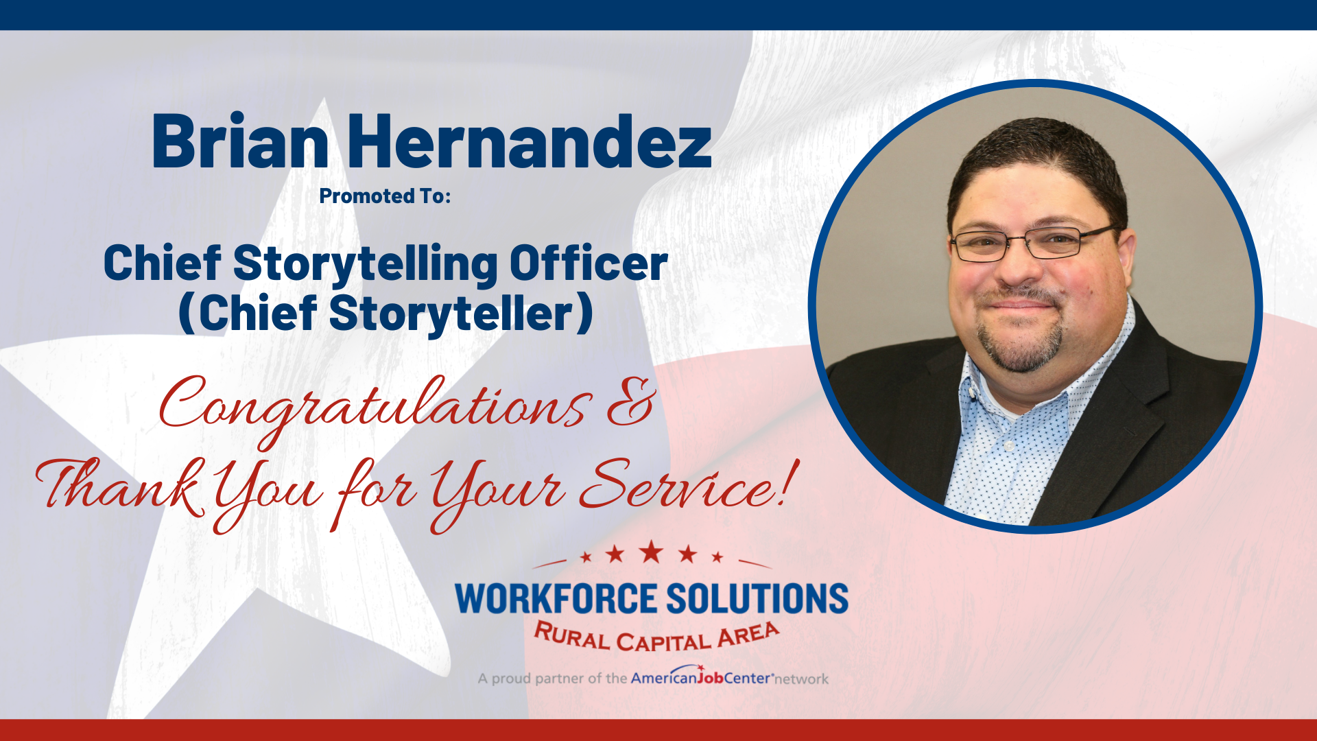 Brian Hernandez Promoted to Chief Storyteller for Workforce Solutions Rural Capital Area